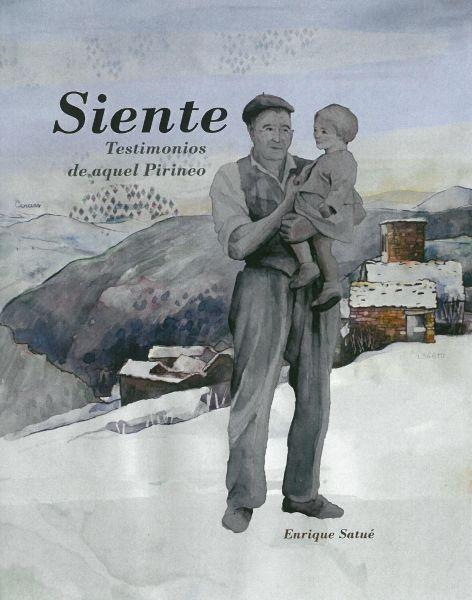 SIENTE TESTIMONIOS DE AQUEL PIRINEO